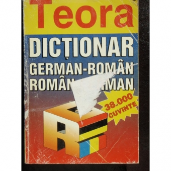 DICTIONAR GERMAN ROMAN, ROMAN GERMAN