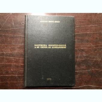 DOCTRINA HRISTOLOGICA A SF.CHIRIL AL ALEXANDRIEI-ARHIMANDRIT TIMOTEI SEVICIU,CU DEDICATIE
