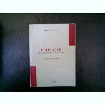 Drept civil teoria generala a obligatiilor - Florin Ciutacu