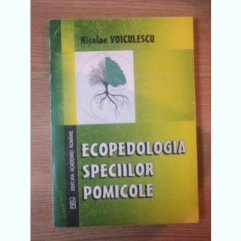 ECOPEDOLOGIA SPECIILOR POMICOLE DE NICOLAE VOICULESCU