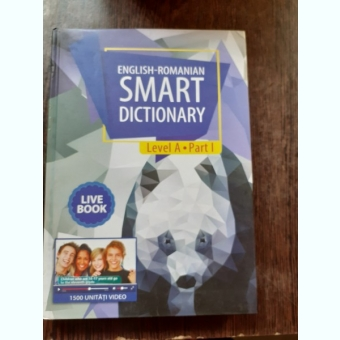 ENGLISH-ROMANIAN, SMART DICTIONARY, LEVEL A, PART 1