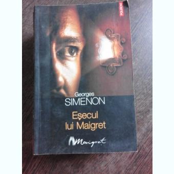 ESECUL LUI MAIGRET - GEORGES SIMENON