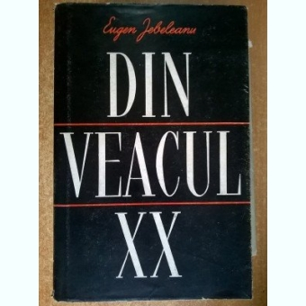 Eugen Jebeleanu - Din veacul XX,1955