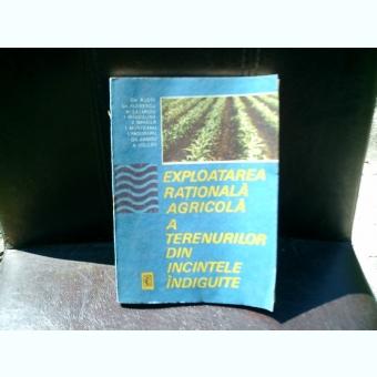Exploatarea rationala agricola a terenurilor din incintele indiguite - Gh. Budoi, Gh. Florescu, Al. Lazaroiu