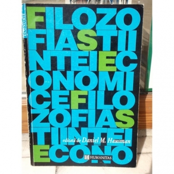 FILOZOFIA STIINTEI ECONOMICE , DANIEL M. HAUSMAN