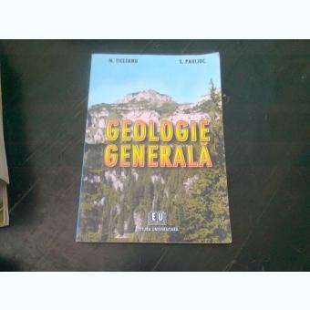 GEOLOGIE GENERALA - N. TICLEANU