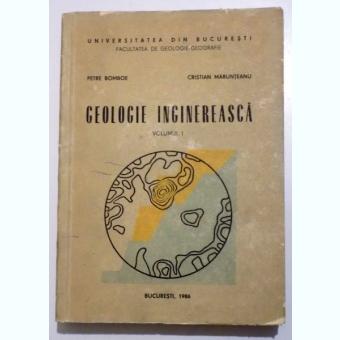 GEOLOGIE INGINEREASCA - PETRE BOMBOE  VOL.I