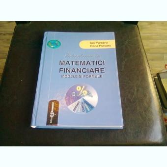 INTRODUCERE IN MATEMATICI FINANCIARE - ION PURCARU