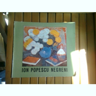 Ion Popescu Negreni - EXPOZITIE DE PICTURA