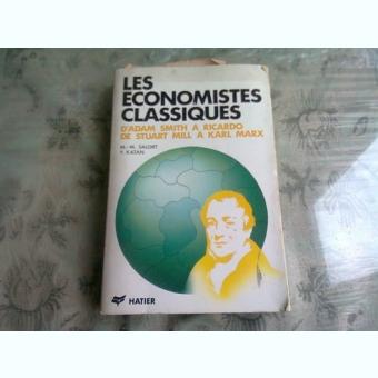 LES ECONOMISTES CLASSIQUES - M.M. SALORT  (CARTE IN LIMBA FRANCEZA)