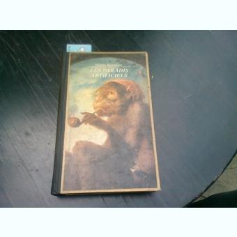 LES PARADIS ARTIFICIELS - CHARLES BAUDELAIRE  (CARTE IN LIMBA FRANCEZA)