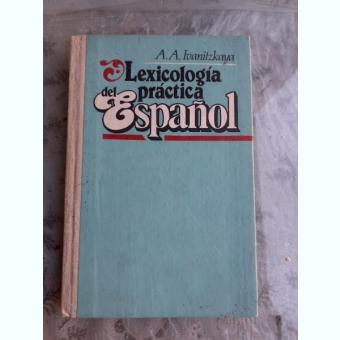 LEXICOLOGIA PRACTICA DEL ESPANOL - A.A. IVANITZKAYA