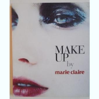 Make Up by Marie Claire. Ghid de machiaj