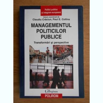 MANAGEMENTUL POLITICILOR PUBLICE - CLAUDIU CRACIUN