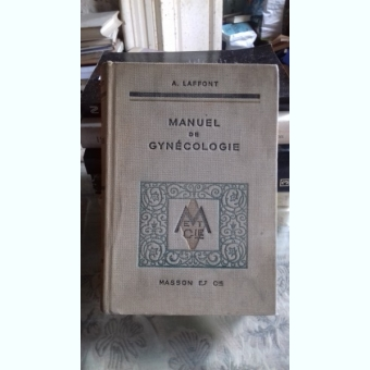 MANUEL DE GYNECOLOGIE - A. LAFFONT  (MANUAL DE GINECOLOGIE)