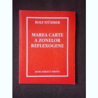 MAREA CARTE A ZONELOR REFLEXOGENE - ROSF STUHMER