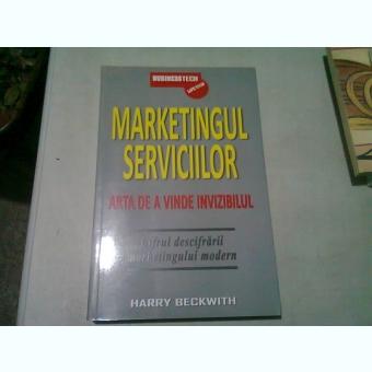 MARKETINGUL SERVICIILOR - HARRY BECKWITH