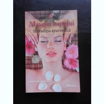 MASAJUL CAPULUI IN TRADITIA AYURVEDICA - HELEN MCGUINNESS