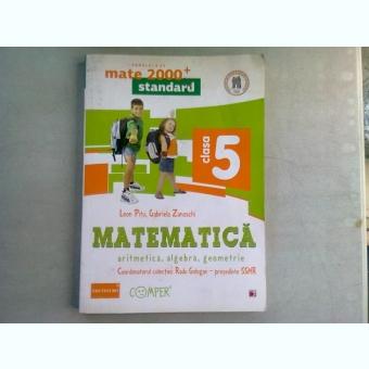 MATEMATICA. ARITMETICA, ALGEBRA, GEOMETRIE - LEON PITU