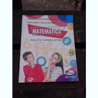MATEMATICA CLASA IV-A SEMESTRUL AL II -LEA - RODICA CHIRAN  CONTINE CD