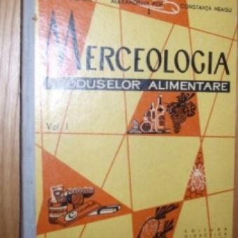 MERCEOLOGIA PRODUSELOR ALIMENTARE - D. ONETE