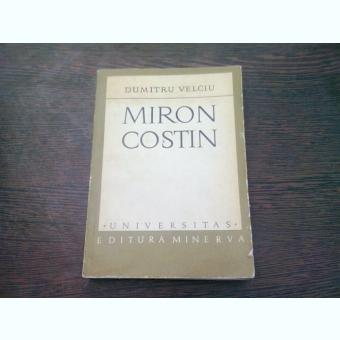 MIRON COSTIN - DUMITRU VELCIU
