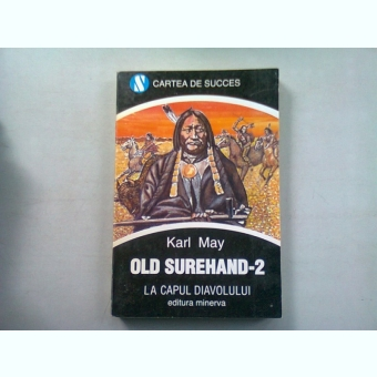 OLD SUREHAND-2. LA CAPUL DIAVOLULUI - KARL MAY