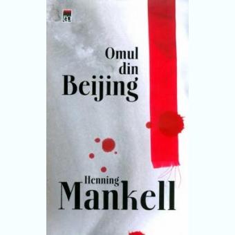 Omul din Beijing Henning Mankel