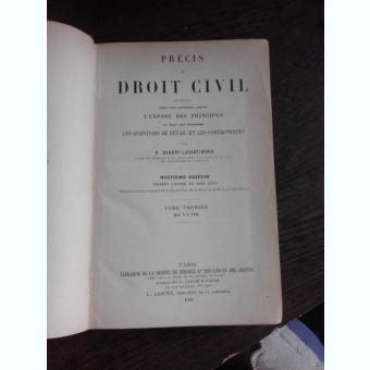 PRECIS DE DROIT CIVIL VOL.I - G. BAUDRY LACANTINERIE  (CARTE IN LIMBA FRANCEZA)