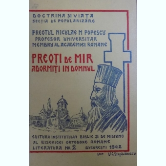 PREOTI DE MIR. ADORMITI IN DOMNUL DE NICULAE M. POPESCU 1942, DEDICATIE*