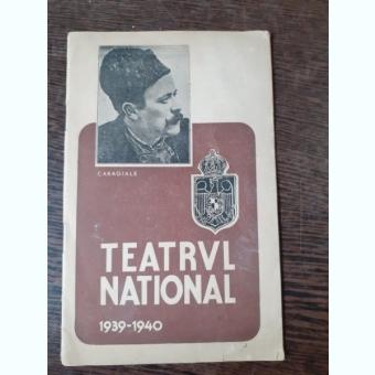 PROGRAM TEATUL NATIONAL STAGIUNEA 1939-1940