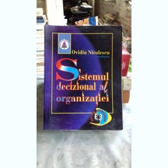SISTEMUL DECIZIONAL AL ORGANIZATIEI - OVIDIU NICOLESCU