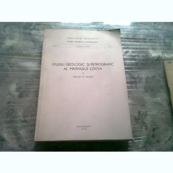 STUDIU GEOLOGIC SI PETROGRAFIC AL MASIVULUI LOCVA
