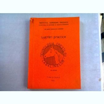 TEHNOLOGIA CRESTERII CABALINELOR - LUCRARI PRACTICE - LUNGULESCU GHEORGHE