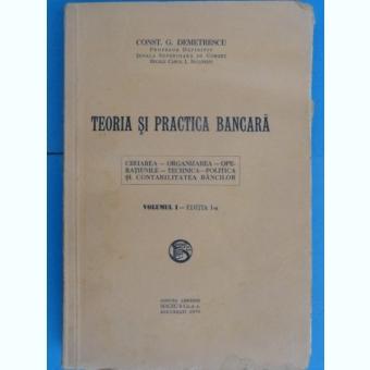 TEORIA SI PRACTICA BANCARA-CONST.G,DEMETRESCU