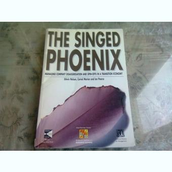 THE SINGED PHOENIX - EDWIN NELSON  (CARTE IN LIMBA ENGLEZA)