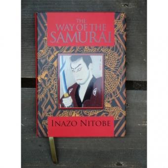 THE WAY OF THE SAMURAI - INAZO NITOBE