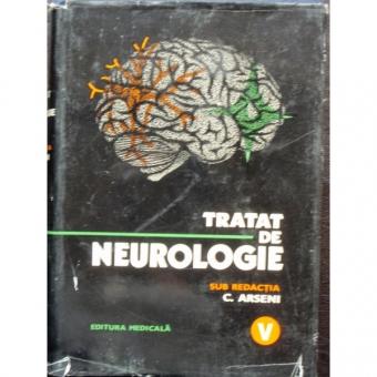 TRATAT DE NEUROLOGIE - C. ARSENI VOL.V