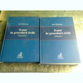 TRATAT DE PROCEDURA CIVILA - ION DELEANU  2 VOLUME