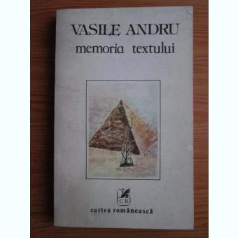 Vasile Andru - Memoria textului