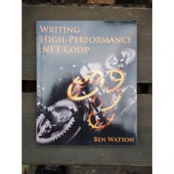 WRITING HIGH PERFORMANCE NET CODE - BEN WATSON